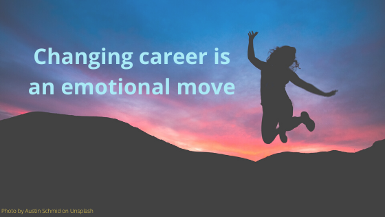 Changing Career is an Emotional Move
